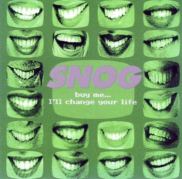 SNOG Buy Me... I'll Change Your Life CD 1998