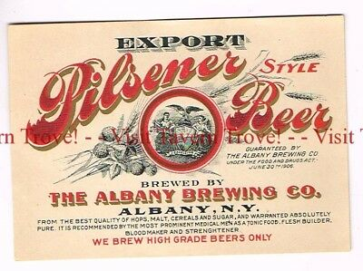 1906 NEW YORK Albany Brewing Co. Export Pilsener Beer label