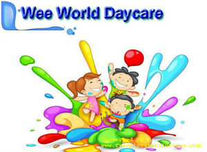 WEE WORLD DAYCARE:  GREAT FALL RATES FOR FULLTIME