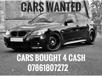 CARS WANTED, WE BUY ANY CAR, SAME DAY COLLECTION