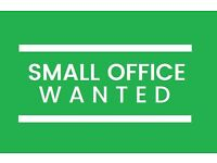 Small office to rent wanted in St Helens