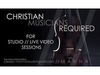 CHRISTIAN MUSICIANS REQUIRED FOR REHEARSALS, STUDIO AND LIVE VIDEO SESSIONS (GLASGOW CITY CENTRE)