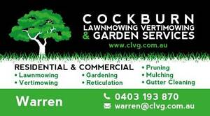 Cockburn Lawn mowing, Vertimowing & Garden Services Atwell Cockburn Area Preview
