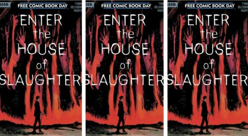 ENTER THE HOUSE OF SLAUGHTER FCBD LOT OF 3 - Something Killing The Children BOOM
