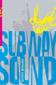 Subway Sound von Katrin Bongard (2013, Kunststoffeinband)