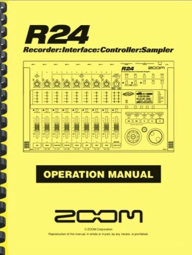 Zoom R24 Recorder Interface Controller Sampler OPERATION MANUAL