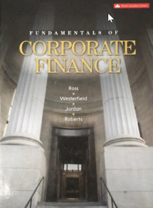 (Solutions) Fundamentals of Corporate Finance - 9th Canadian