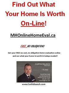 Free no obligation ONLINE Home Evaluation!