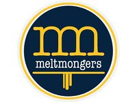 Meltmongers is hiring! Part-time duty manager - approx 30 hours.