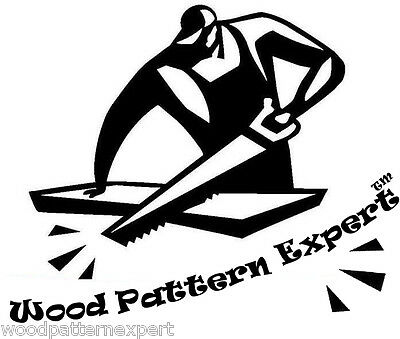 Download Wood Pattern Expert Plans SAVE MONEY FREE SHIPPING .PDF PATTERN EMAILED