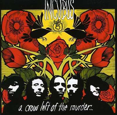 Incubus - Crow Left Of The Murder... 2