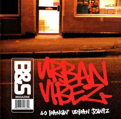 B&S Magazine: Urban Vibes - 40 Bangin' Urban Jointz / Ruby Amanfu...