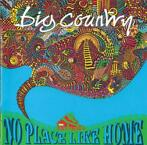 cd - Big Country - No Place Like Home