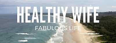 Healthy Wife Fabulous Life