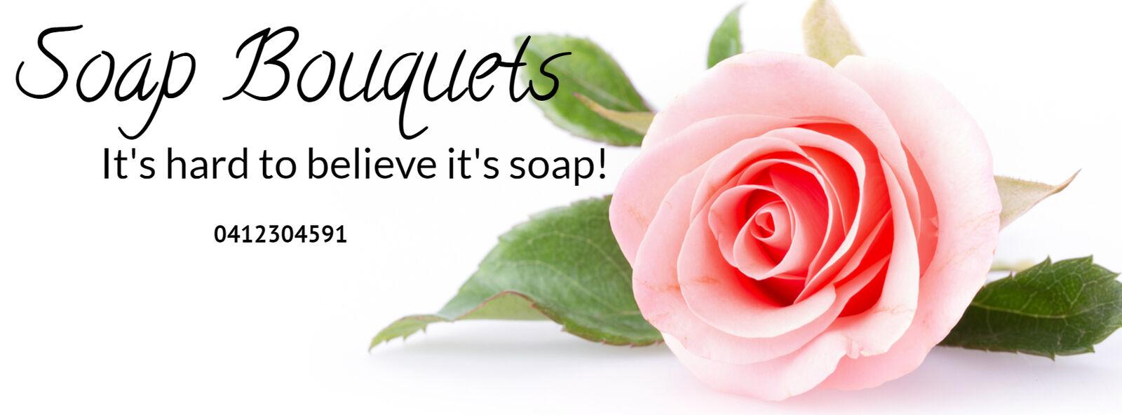 Soap Bouquets