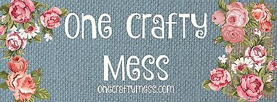 ONE CRAFTY MESS
