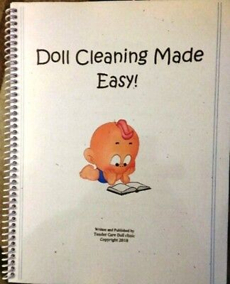 Wonderful New 2018! Doll Cleaning guide book -includes Color Photos - Must Have!