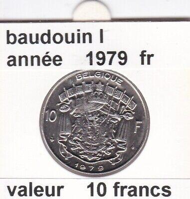 FB 2 )pieces de 10 francs de baudouin I 1979 belgique