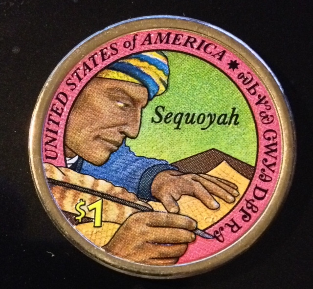 COLORIZED 2017 D NATIVE AMERICAN SEQUOYAH DOLLAR (COLOR ON BOTH SIDES)