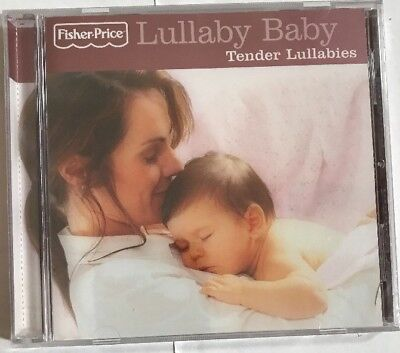 FISHER PRICE Lullaby Baby Tender Lullabies CD Classic Greatest Childrens Hits