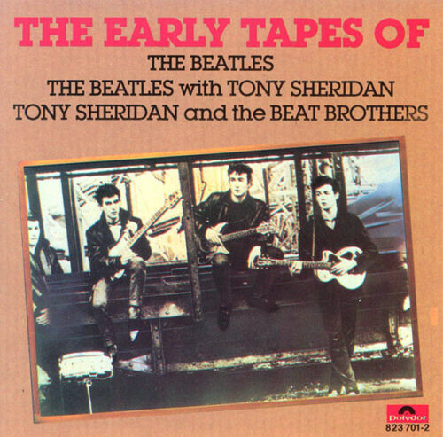 The Beatles With Tony Sheridan / Beat Brothers ‎– The Early Tapes Of  New