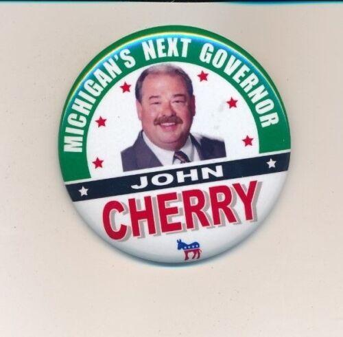 """2010 John Cherry for governor 2 1/4"""" cello Michigan MI campaign button"""