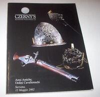 Katalog Catalog Catalogo Czerny's 12 Maggio Sarzana - Armi Antiche - Ed. 2002 - maggi - ebay.it