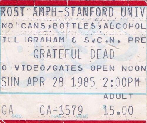 GRATEFUL DEAD TICKET STUB  04-28-1985  STANFORD