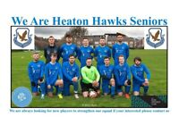 Heaton hawks Seniors Fc looking for players in all positions