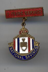 National Savings Badge 7 Years Service Kings Crown For Sale