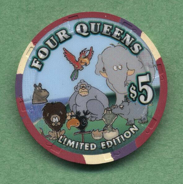 "Four Queens Earth Day $5  ""animal chip"""