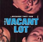 cd - The Vacant Lot - ...Because They Can