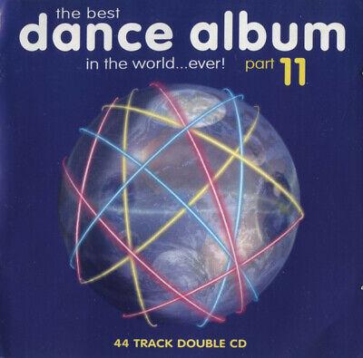 Various – The Best Dance Album In The World... Ever! Part 11 - UK 2 x CD Album