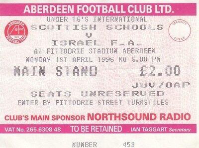Ticket - Scottish Schools U16 v Israel U16 01.04.96 @ Aberdeen