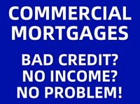 ✔BAD CREDIT COMMERCIAL MORTGAGES MONCTON NEW BRUNSWICK