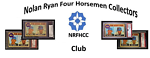 nolanryanfourhorsemencollectorsclub