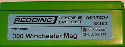 38153 REDDING TYPE-S MATCH BUSHING NECK DIE SET - 300 WIN MAG - BRAND NEW