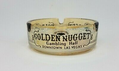 Golden Nugget Hotel Casino Las Vegas Vintage Glass Ashtray
