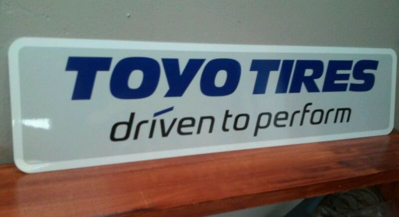 "TOYO TIRES Aluminum Sign 6"" x 24"""
