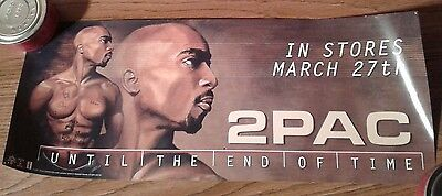 "2PAC TUPAC SHAKUR ""Until The End Of Time"" 8 x 20"" Original Promo Poster MAKAVELI"