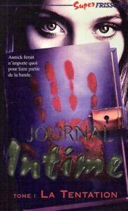 Super frissons trilogie Journal intime