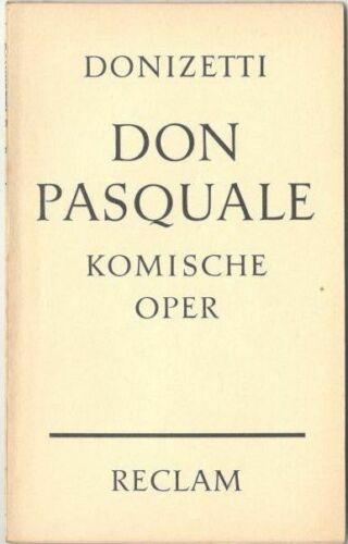 Gaetano Donizetti: Don Pasquale – Komische Oper - Reclam Band 5848 (N)