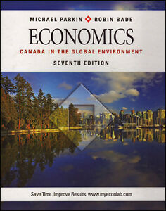 ECONOMICS: Canada in the Global Environment 7th Edition