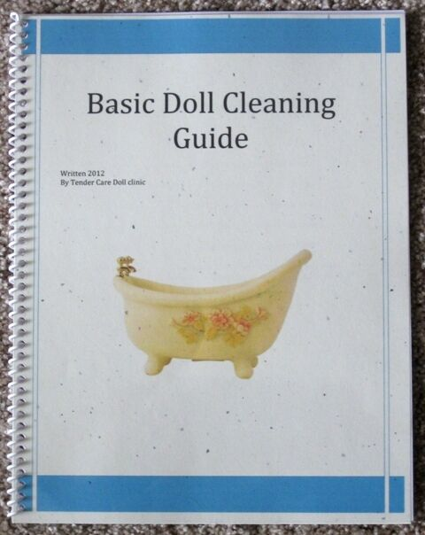 Doll cleaning book! - Composition, Vinyl, Hard Plastic, Rubber, - Color Photos!