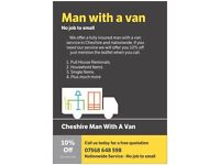MAN WITH A VAN - NATIONAL SERVICE - STOKE, MACCLESFIELD, STOCKPORT, MANCHESTER, LEEK, BUXTON,