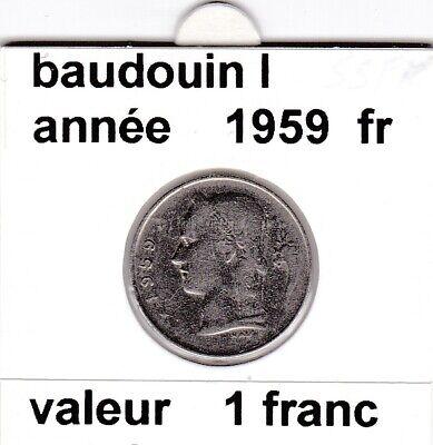 BF 3 )pieces de 1 francs  baudoui 1   1959  belgique &