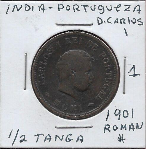 INDIA PORTUGUESA 1/2 TANGA (30 REIS)1901 VF #1 D.CARLOS I RIGHT,CROWNED SHIELD,R