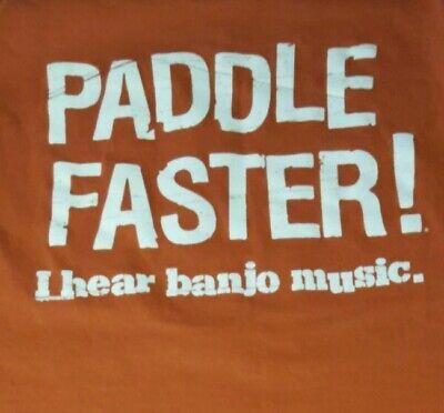 Hear Banjo Music T-shirt (Paddle faster I hear banjos Music Wilson Creek t shirt Men XLOrange Extra Large )