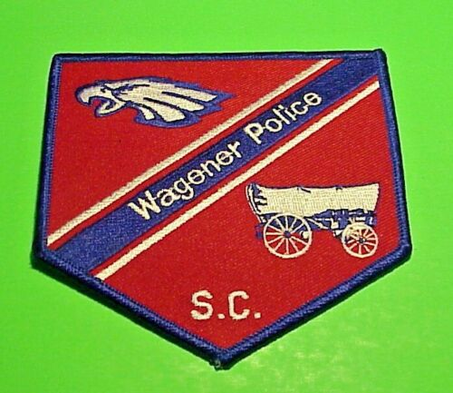 "WAGENER  SOUTH CAROLINA  SC ( COVERED WAGON ) 4""  POLICE PATCH  FREE SHIPPING!!!"