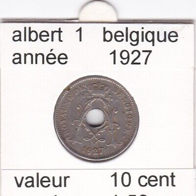 FB 1 )pieces de albert I  10 cent 1927 belgique